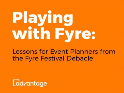 Playing with Fyre: Lessons for Event Planners from the Fyre Festival Debacle