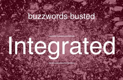 What Integrated Marketing Really Means in Events