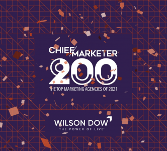 Chief Marketer Recognizes Wilson Dow, Leading 2021 B-to-B Experiential Agency