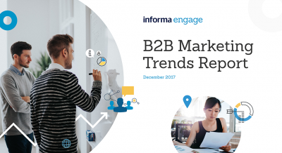 B2B Marketing Trends Report December 2017